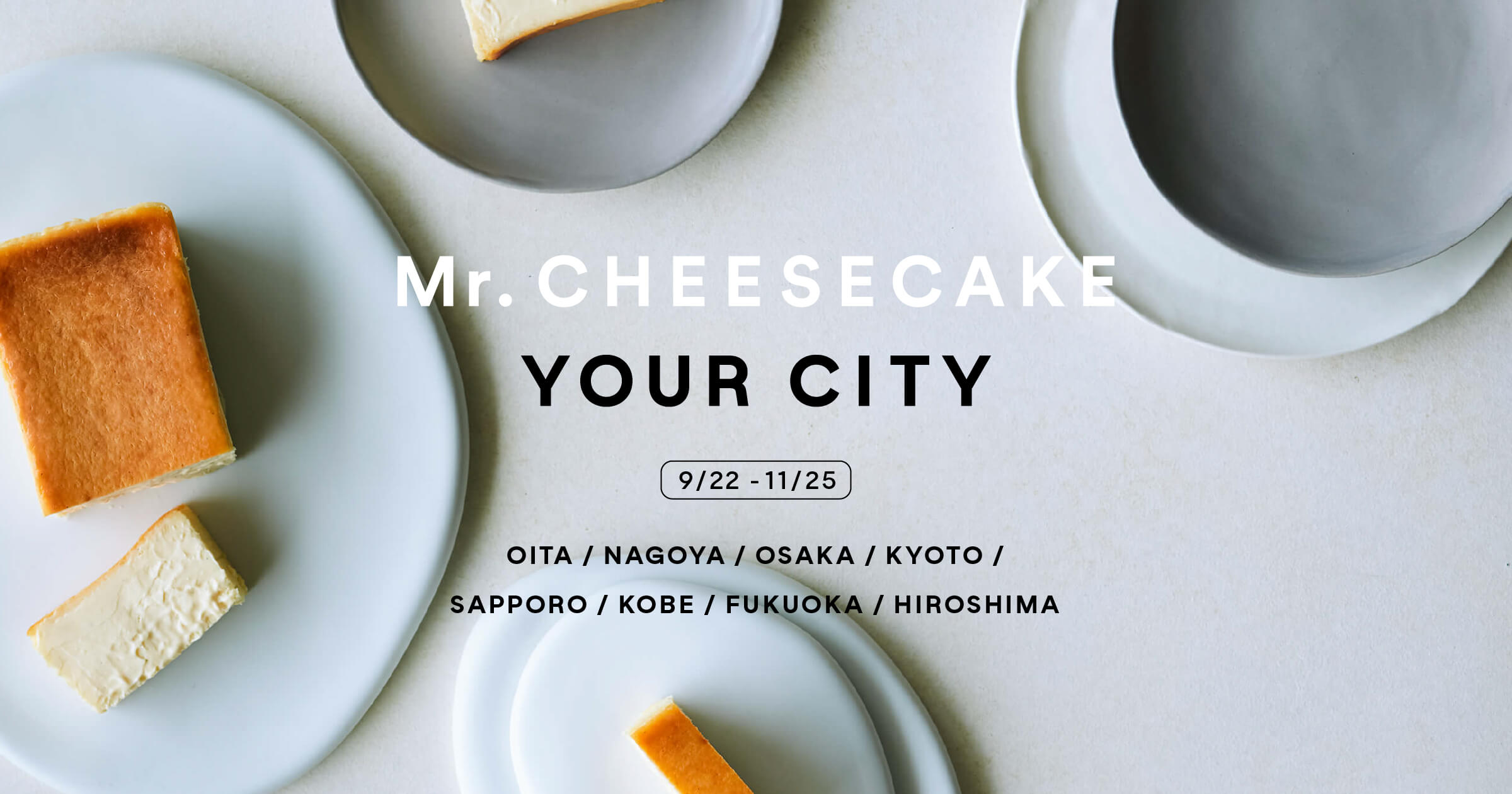 Mr. CHEESECAKE YOUR CITY